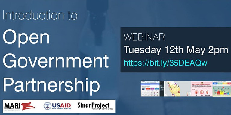 Webinar Series I: Open Government Partnership and Malaysia's Initiatives