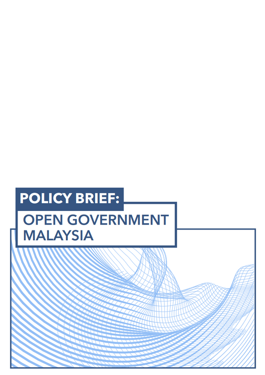Policy Brief for Open Government Partnership in Malaysia